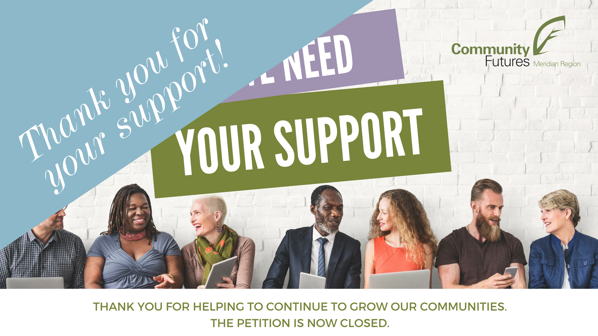 Help Community Futures continue To grow our communities. Click Here to add your name to the petition. 3