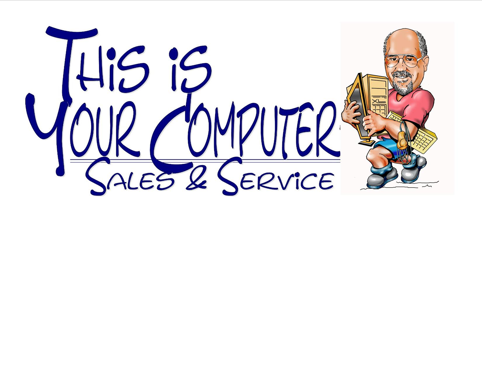 This is your computer