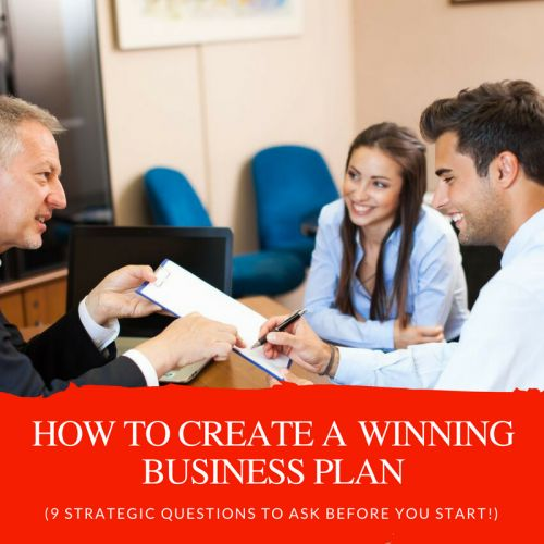 9 Strategic Questions to Ask Before Creating Your First Business Plan