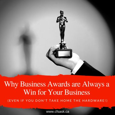 Why Business Awards are Always a Win for Your Business (Even if You Don't Take Home the Hardware!)
