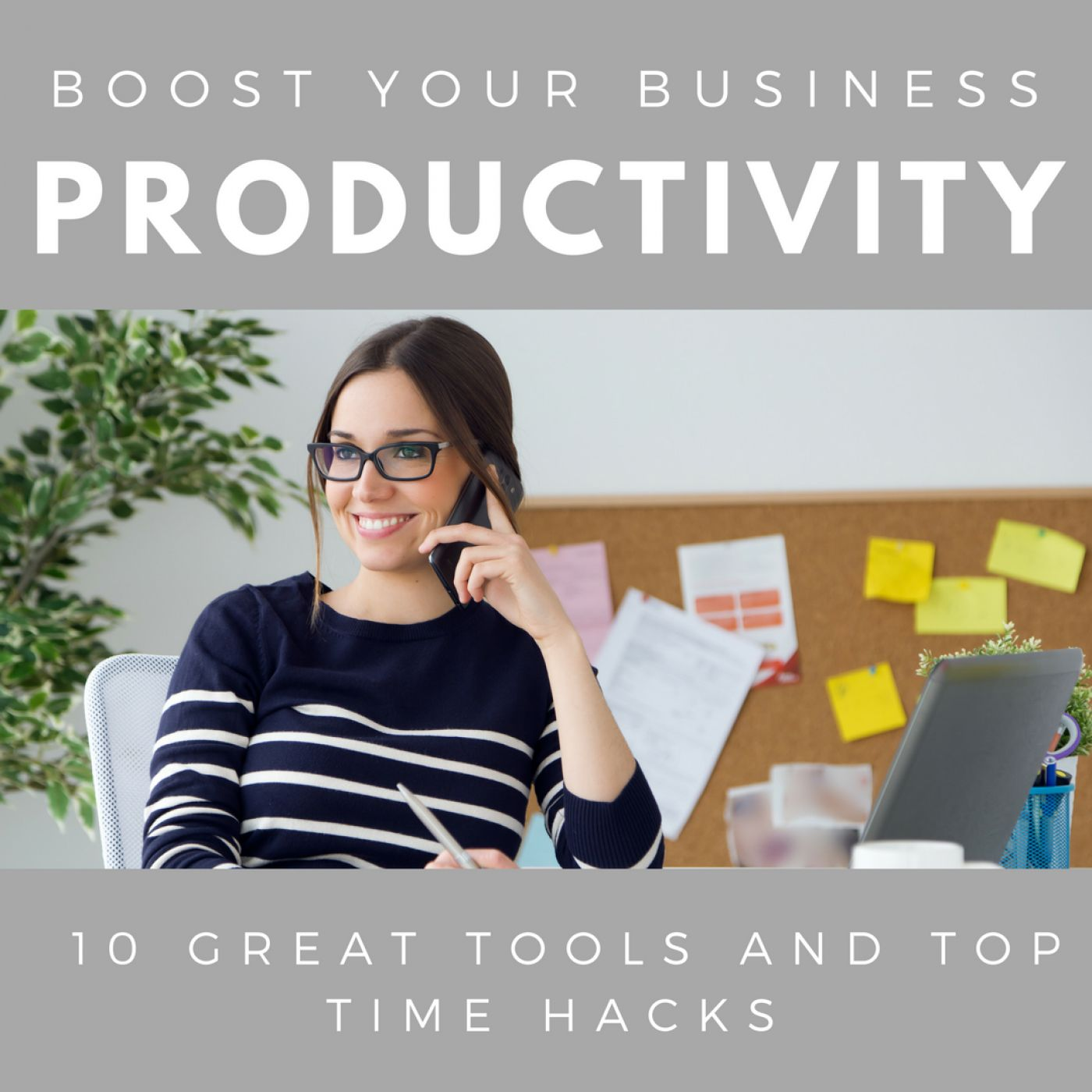 10 Productivity-Boosting Tools & Time Hacks for Entrepreneurs